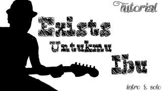 Exists - Untukmu Ibu guitar intro & solo tutorial by Bee Rizal