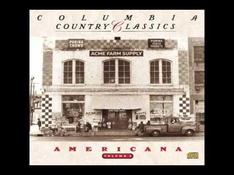 "Columbia Country Classics Vol. 3: Americana (PVA Soundtrack) - # 6.) ""Cross The Brazos At Waco."""