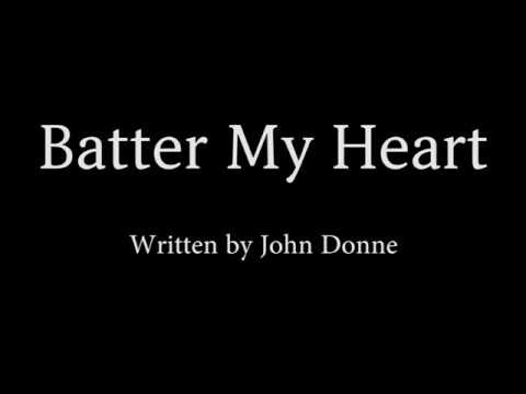 Batter My Heart by John Donne [Reading in British Accent]