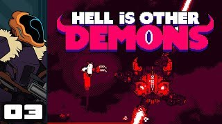 Let's Play Hell Is Other Demons - PC Gameplay Part 3 - I Am The Healmonster!
