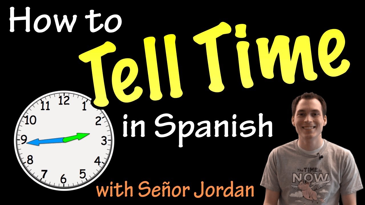 Workbooks spanish worksheets for highschool students : Telling time in Spanish - Explanation (Basic) - YouTube