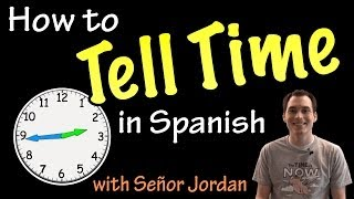 Telling time in Spanish - Explanation (Basic)
