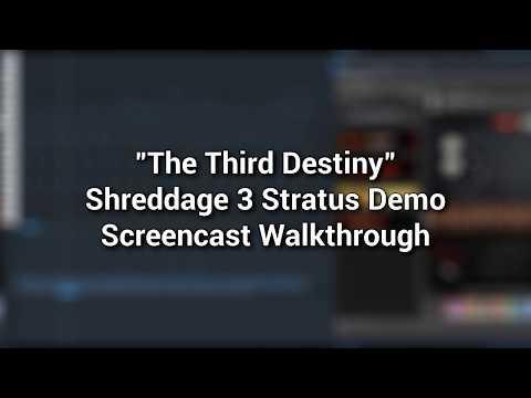 "Shreddage 3 Stratus - ""The Third Destiny"" Screencast Walkthrough"