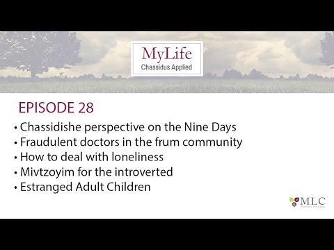 Ep. 28: Nine Days, Loneliness, Estrangement, Mivtzoyim, Phony Healers