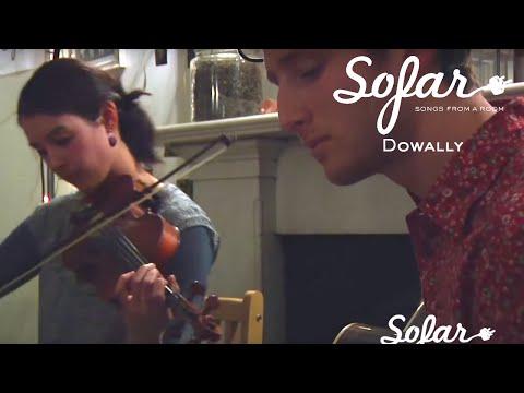 Dowally - Stomping Grounds, The Joy Of It | Sofar Edinburgh