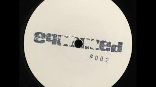 EQD - Equalized #002 (Equalized) [Full Album]