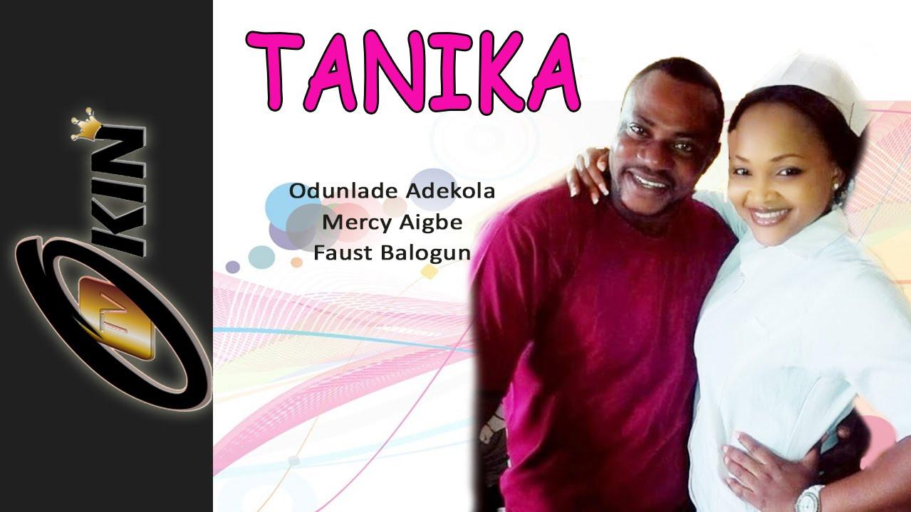 Download TANIKA | Latest Nollywood 2015 Movie | Odunlade Adekola Mercy Aigbe