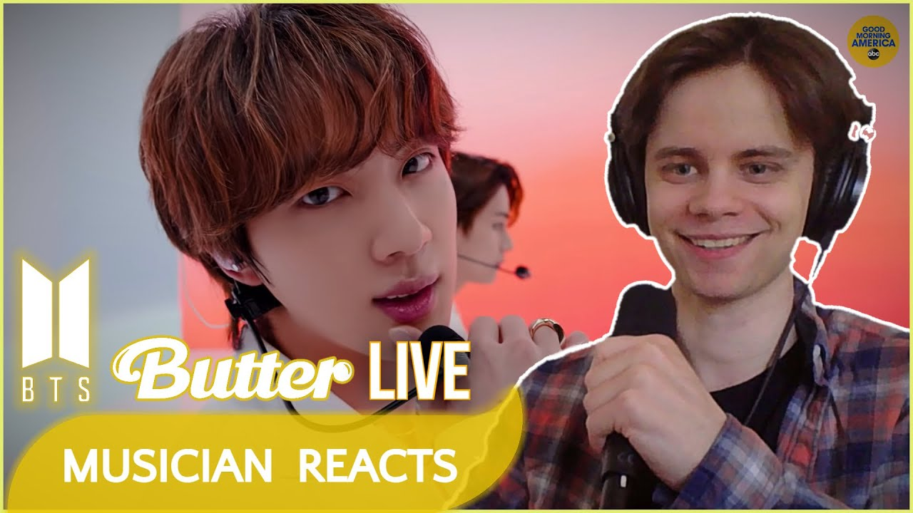 """MUSICIAN REACTS TO BTS """"BUTTER (LIVE)"""" FIRST TIME (REACTION VIDEO)"""