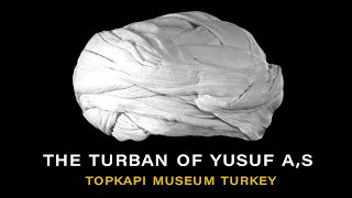 The turban of Yusuf A.S