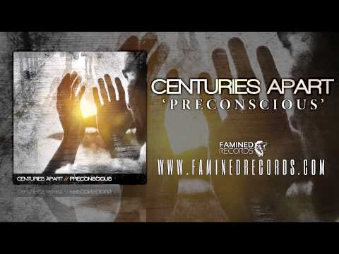 Centuries Apart - Preconscious ( Famined Records )