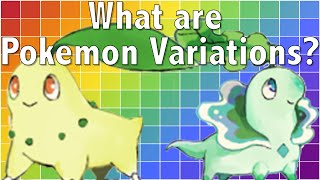 What are Pokemon Variations?
