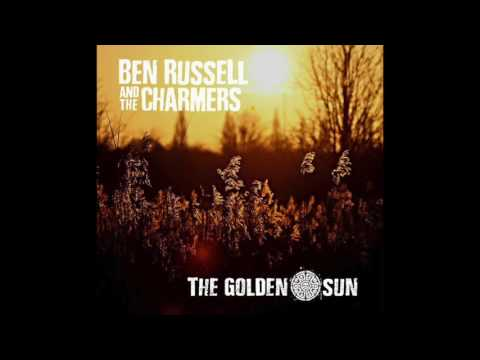 Ben Russell And The Charmers - The Golden Sun (Full Album) Jungle Island Records