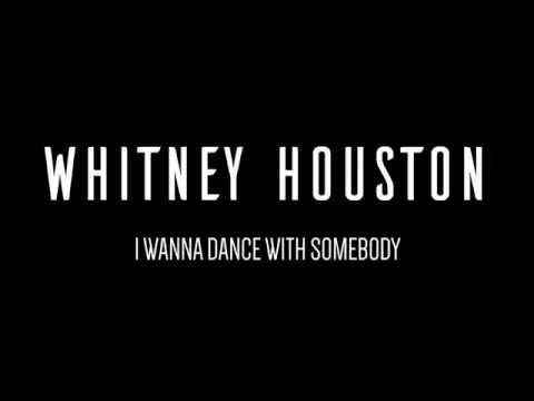 WHITNEY HOUSTON | I Wanna Dance With Somebody | Lyrics
