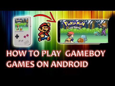 HOW TO PLAY GAMEBOY GAMES ON YOUR ANDROID SMARTPHONE | MY BOY! FREE APP | GAMEBOY EMULATOR | 2018