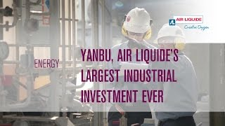 Yanbu, Air Liquide's largest industrial investment ever​