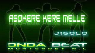 Asokere kere melle - Jigolo ( Simple Remix ) [ Onda beat ]