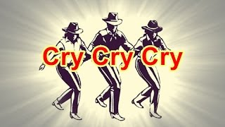 Video Cry Cry Cry - Line Dance (Music) download MP3, 3GP, MP4, WEBM, AVI, FLV Agustus 2018
