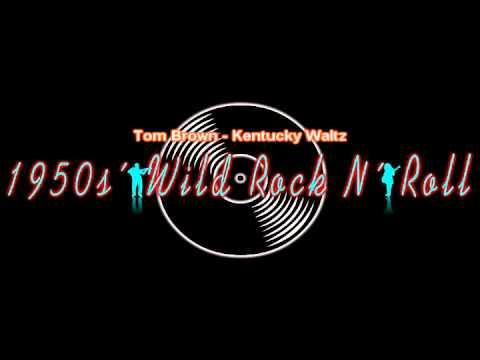 Tom Brown - Kentucky Waltz