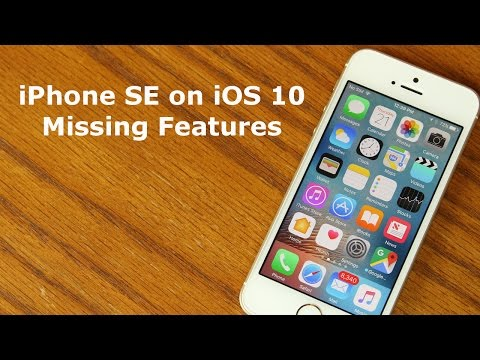 iOS 10 running on iPhone SE - Missing Features!