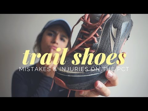 shoes-&-injuries-on-the-pct-//-don't-make-these-same-mistakes!!!