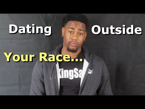 dating outside your race for the first time