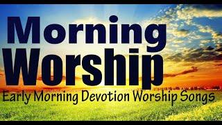 Morning Worship Songs 2020 - Nonstop Praise And Worship Songs - Best Gospel Music 2020