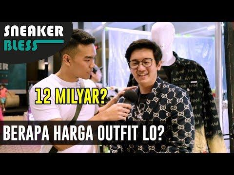 BERAPA HARGA OUTFIT LO? PT. 7 | Sneakerbless 2019