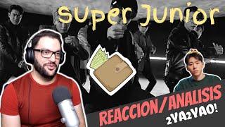 Super Junior - 2YA2YAO! Reacción/Análisis