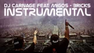 Dj Carnage Feat Migos - Bricks (Instrumental) (Remix)