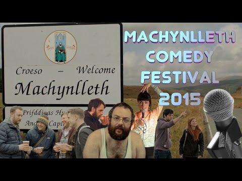 Machynlleth Comedy Festival 2015