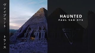 Haunted › by Paul Van Dyk