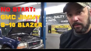 No Start / No Spark / Cranks OK - GMC Jimmy / S10 Blazer