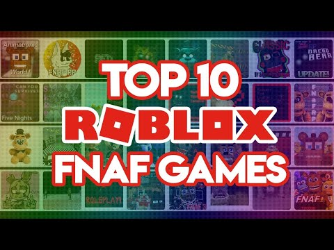 Top 10 Roblox Fnaf Games 2019 Youtube