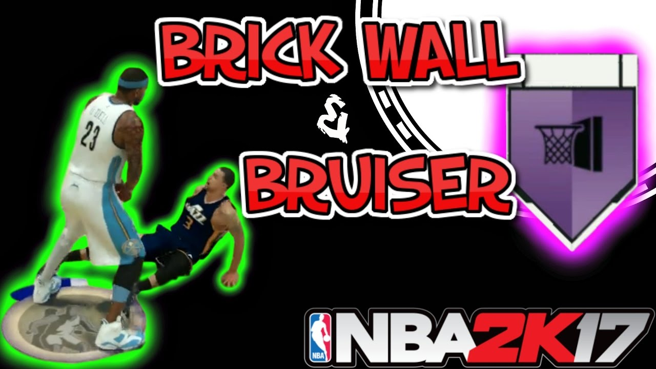 Nba 2k17 Bruiser Badge 17 Brick Wall Catch N Shoot Badge Hof