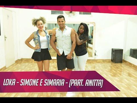 Loka - Simone e Simaria - part Anitta - Coreografia Cia  Dance