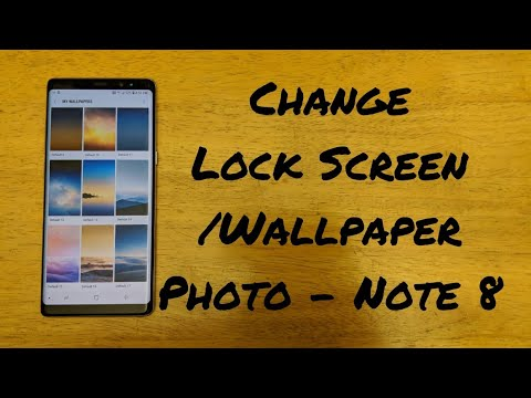 How To Change Wallpaper Lock Screen Photo Note 8
