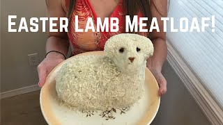 I made an Easter lamb &quotcake&quot...with meatloaf and mashed potato!