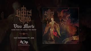 LUCIFER'S CHILD - Viva Morte (Official Track Stream)
