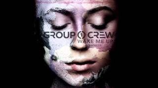 Group 1 Crew - Wake Me Up (Amnesia)