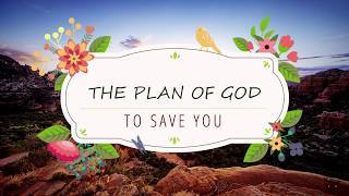 God's Plan For Your Eternal Life (part 1)