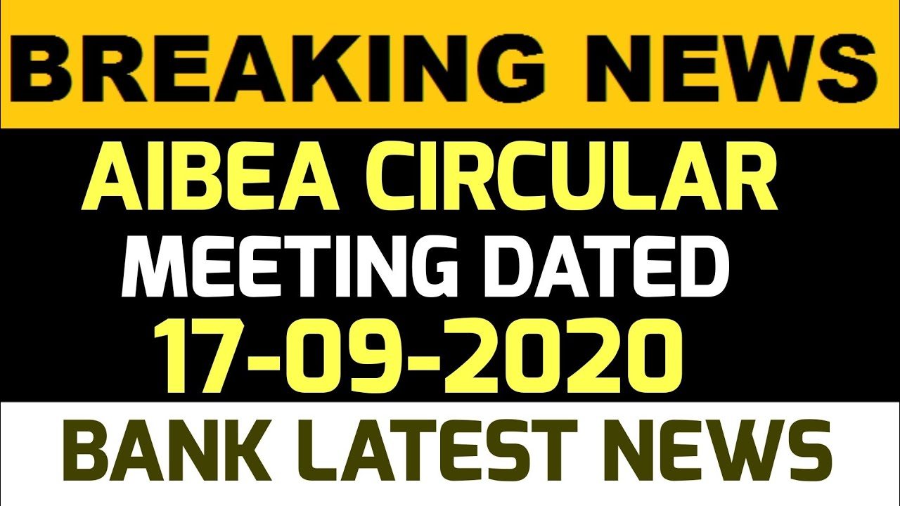 AIBEA DETAIL CIRCULAR ON MEETING DATED 17-09-2020