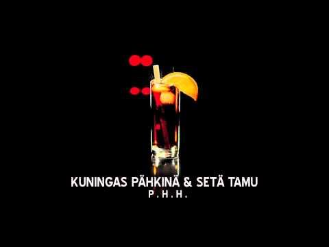 Kuningas Pähkinä & Setä Tamu - P.H.H. (Mukana Myyrä & Läski-Rakki)