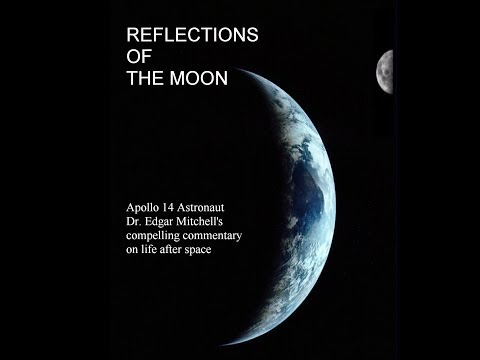 Edgar Mitchell REFLECTIONS (WATCH NOW)