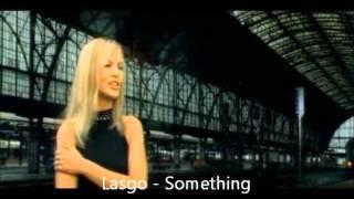 Lasgo Something