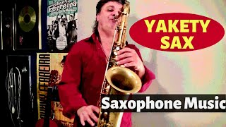 Yakety Sax - Saxophone Music by Johnny Ferreira