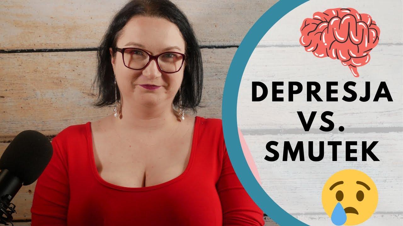 Depresja vs. Smutek - najważniejsze różnice!