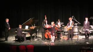 Spring Concert 2014: If I Were a Bell (Jazz Standards Group)