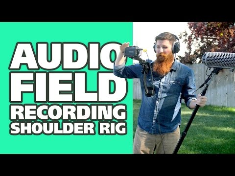 Audio Field Recording Tip: Ditch the bag, use a shoulder rig