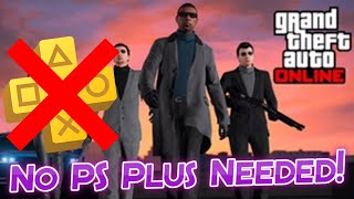 How To Play GTA Online Without Buying PS Plus!