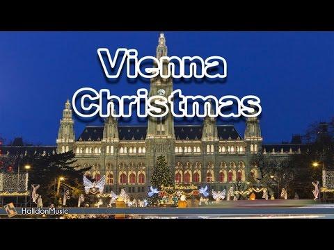 Vienna Christmas | Christmas Classical Music